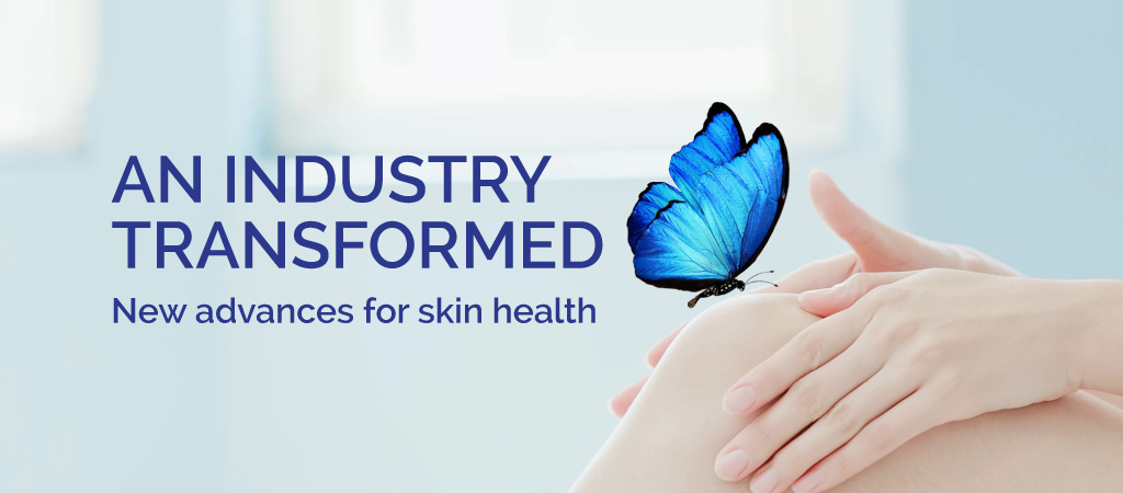 New advances for Skin Health